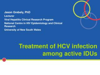 Treatment of HCV infection among active IDUs