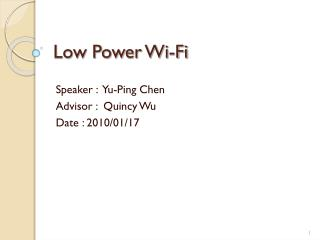 Low Power Wi-Fi