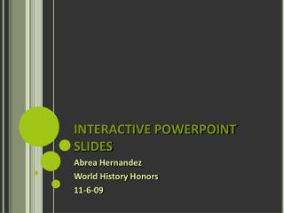 INTERACTIVE POWERPOINT SLIDES