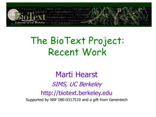 The BioText Project: Recent Work