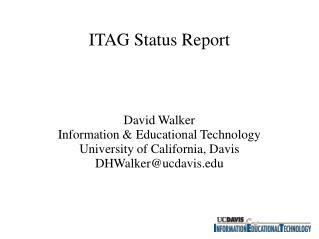 ITAG Status Report