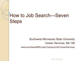 How to Job Search Seven Steps