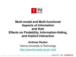 Andreas Rauber Vienna University of Technology ifs.tuwien.ac.at/~andi