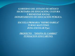 GOBIERNO DEL ESTADO DE MÉXICO SECRETARIA DE EDUCACIÓN, CULTURA  Y BIENESTAR SOCIAL