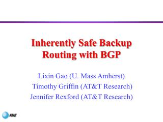 Inherently Safe Backup Routing with BGP