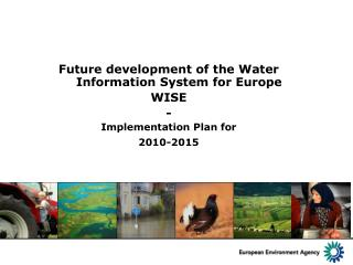 Future development of the Water Information System for Europe WISE - Implementation Plan for