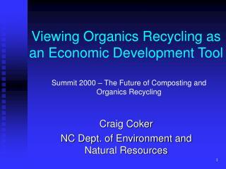 Viewing Organics Recycling as an Economic Development Tool