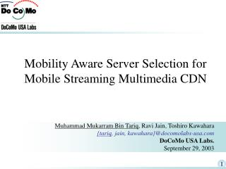 Mobility Aware Server Selection for Mobile Streaming Multimedia CDN