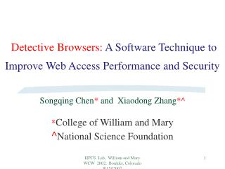 Detective Browsers:  A Software Technique to Improve Web Access Performance and Security