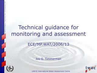 Technical guidance for monitoring and assessment