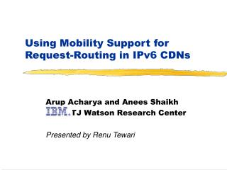 Using Mobility Support for Request-Routing in IPv6 CDNs