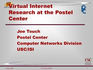Virtual Internet Research at the Postel Center