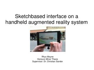 Sketch­based interface on a handheld augmented reality system