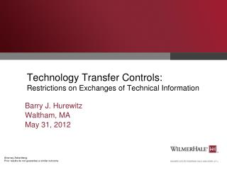 Technology Transfer Controls: Restrictions on Exchanges of Technical Information
