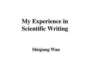 My Experience in Scientific Writing