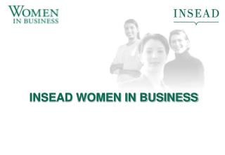 INSEAD WOMEN IN BUSINESS