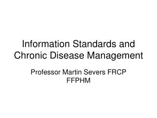 Information Standards and Chronic Disease Management