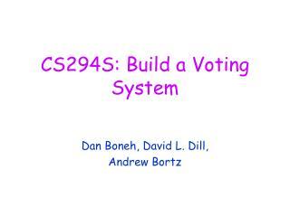 CS294S: Build a Voting System