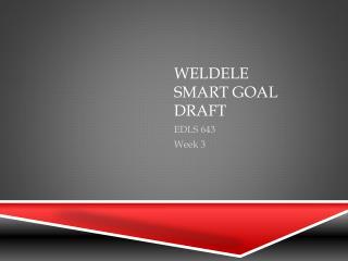 WeLdele Smart Goal  Draft