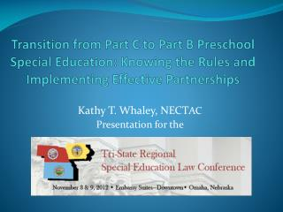 Kathy T. Whaley, NECT AC Presentation for the