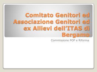 Comitato Genitori ed Associazione Genitori ed ex Allievi dell'ITAS di Bergamo