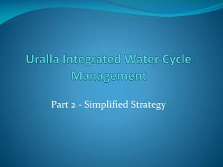 Uralla  Integrated Water Cycle Management