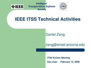 IEEE ITSS Technical Activities