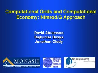 Computational Grids and Computational Economy: Nimrod/G Approach