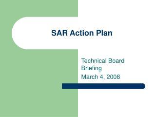 SAR Action Plan
