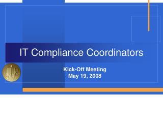IT Compliance Coordinators