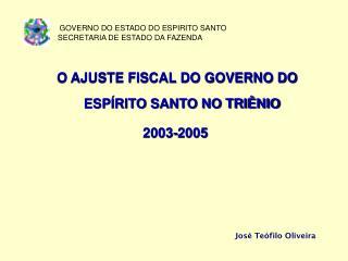 GOVERNO DO ESTADO DO ESPIRITO SANTO                  SECRETARIA DE ESTADO DA FAZENDA