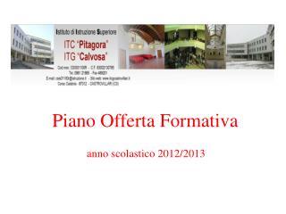 Piano Offerta Formativa anno scolastico 2012/2013