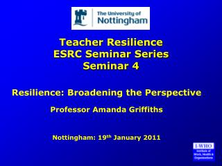 Teacher Resilience ESRC Seminar Series Seminar 4