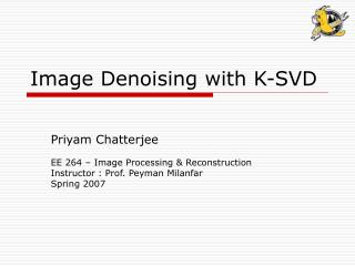Image Denoising with K-SVD