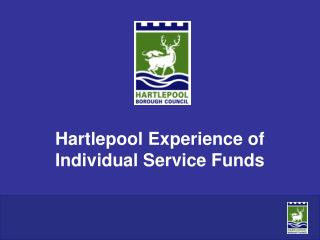 Hartlepool Experience of Individual Service Funds