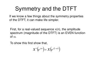 Symmetry and the DTFT