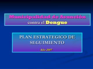 PLAN ESTRATEGICO DE SEGUIMIENTO