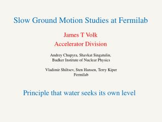 Slow Ground Motion Studies at Fermilab