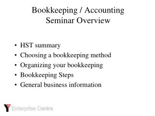 Bookkeeping / Accounting Seminar Overview