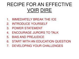 RECIPE FOR AN EFFECTIVE  VOIR DIRE