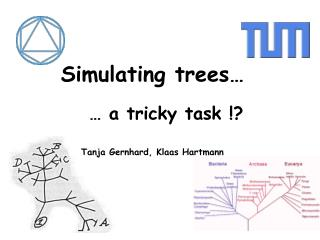 Simulating trees
