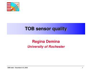 TOB sensor quality