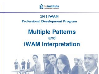 Multiple Patterns and iWAM Interpretation