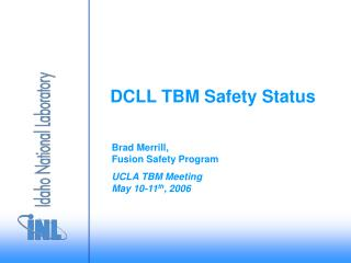 DCLL TBM Safety Status