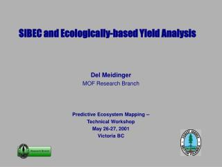 SIBEC and Ecologically-based Yield Analysis