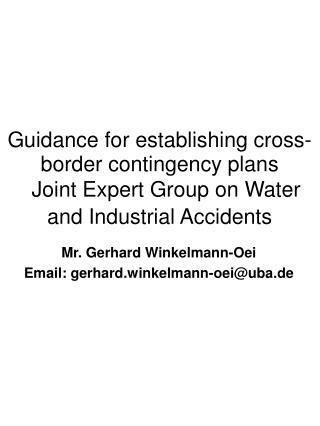Mr. Gerhard Winkelmann-Oei Email: gerhard.winkelmann-oei@uba.de