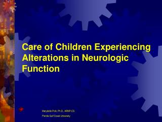 Care of Children Experiencing Alterations in Neurologic Function