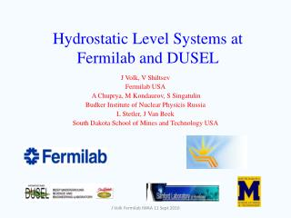 Hydrostatic Level Systems at Fermilab and DUSEL
