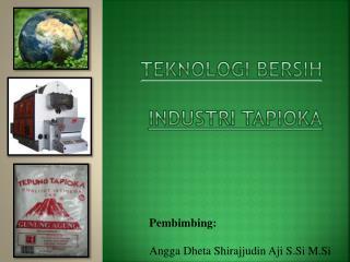 Teknologi bersih industri tapioka