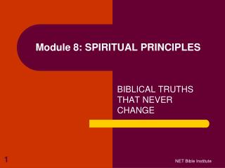 Module 8: SPIRITUAL PRINCIPLES